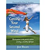 img - for [ Getting Your Second Wind BY Tilley, Jan ( Author ) ] { Hardcover } 2008 book / textbook / text book
