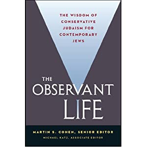 how do liberals jews behave conservative and reconstructionist  we conservatives produced the observant life the wisdom of conservative judaism for contemporary jews a collection of 40 halakhic essays two of which i