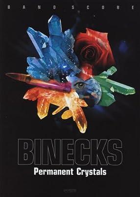 バンドスコア BINECKS/Permanent Crystals (BAND SCORE)