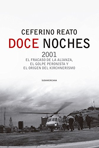 Doce noches: 2001