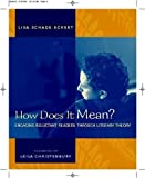 How Does It Mean?: Engaging Reluctant Readers Through Literary Theory [Paperback]