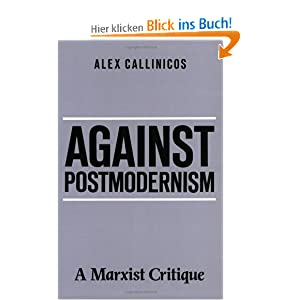 Against Post-modernism: A Marxist Critique