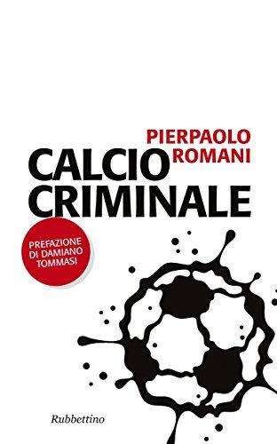 Calcio criminale (Problemi aperti)