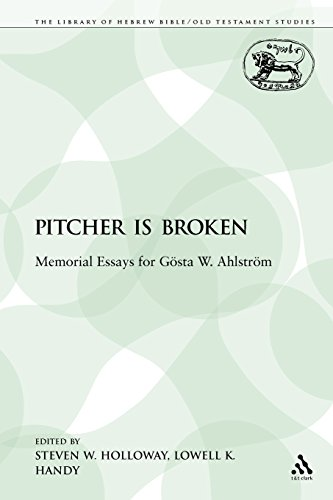 The Pitcher is Broken: Memorial Essays for Gösta W. Ahlström (The Library of Hebrew Bible/Old Testament Studies)
