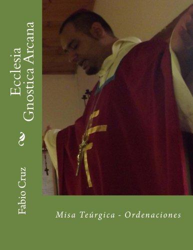 Fabio Cruz - Ecclesia Gnostica Arcana