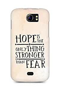 AMEZ hope is the only thing stronger than fear Back Cover For Micromax Canvas 2 A110