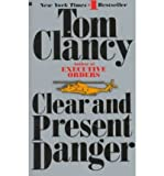 Clancy Tom [Clear and Present Danger] [by: Clancy Tom]