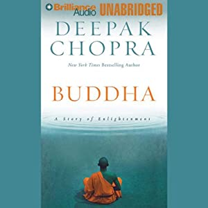 Buddha: A Story of Enlightenment | [Deepak Chopra]