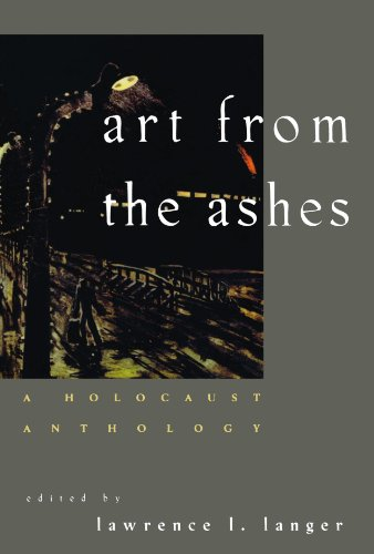 Art from the Ashes: A Holocaust Anthology