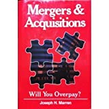 img - for Mergers and Acquisitions: Will You Overpay book / textbook / text book