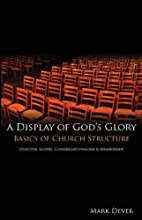 A Display of God's Glory by Dever, Mark…