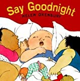 Say Good Night (0027690105) by Helen Oxenbury
