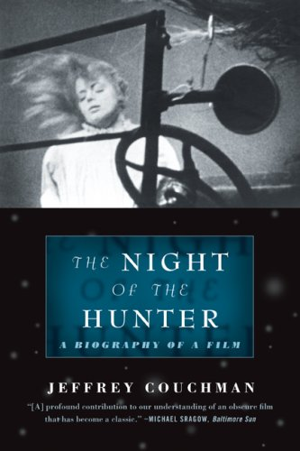 The Night of the Hunter: A Biography of a Film, Jeffrey Couchman