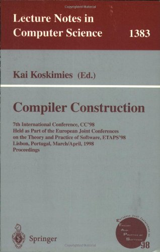 Compiler Construction: 7th International Conference, CC'98, Held as part of the European Joint Conferences on the Theory