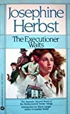 The Executioner Waits (0446328693) by Herbst, Josephine