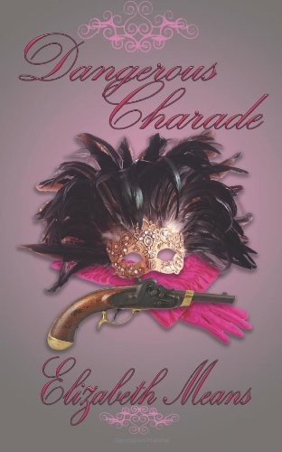 Post Thumbnail of Review: Dangerous Charade by Elizabeth Means