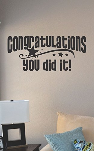 Congratulations You Did It! Vinyl Wall Art Decal Sticker front-571832