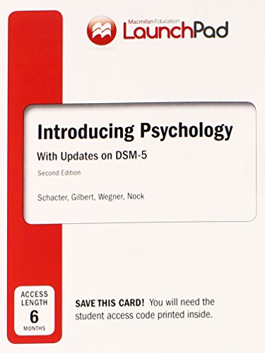 LaunchPad for Schacter's Introducing Psychology with DSM5 Update (Six Month Access) -  Daniel L. Schacter, 2nd Edition