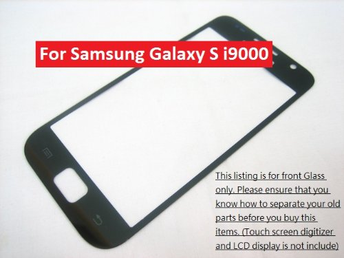Samsung Galaxy S I9000 (Lcd Display And Touch Screen Not Included) ~ Front Outer Glass Faceplate Lens Part Panel Pad ~ Mobile Phone Repair Parts Replacement