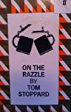 On the Razzle (Faber Paperbacks) (0571118356) by Stoppard, Tom