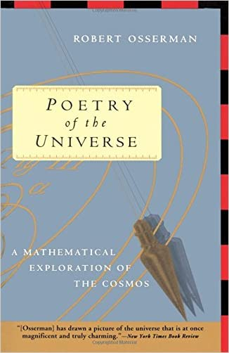 Poetry of the Universe: A Mathematical Exploration of the Cosmos