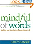 Mindful of Words: Spelling and Vocabu...