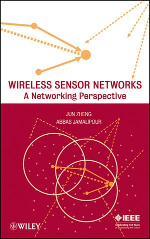 Wireless Sensor Networks: A Networking Perspective