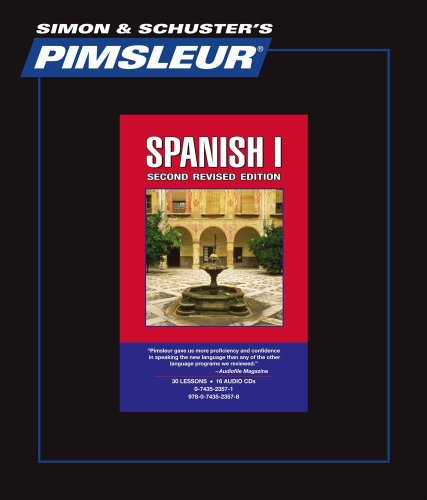 Spanish I - 2nd Rev. Ed.: Learn to Speak and Understand Spanish with Pimsleur Language Programs (Comprehensive) (English and Spanish Edition)