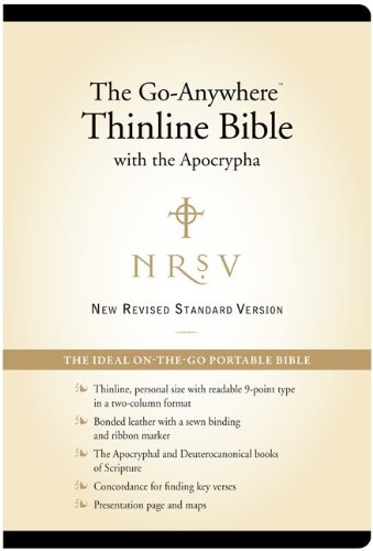 NRSV – The Go-Anywhere Thinline Bible with the Apocrypha [Bonded Leather, Black]