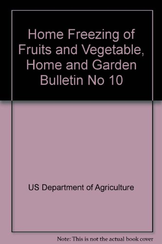 Home Freezing Of Fruits And Vegetable, Home And Garden Bulletin No 10 front-1057655