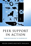 img - for Peer Support in Action: From Bystanding to Standing By book / textbook / text book