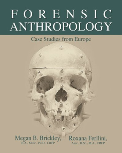 Forensic Anthropology: Case Studies From Europe