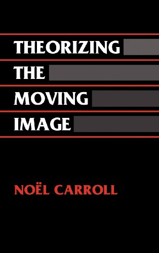 Theorizing the Moving Image (Cambridge Studies in Film)