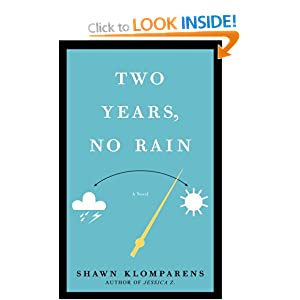 Two Years, No Rain Shawn Klomparens