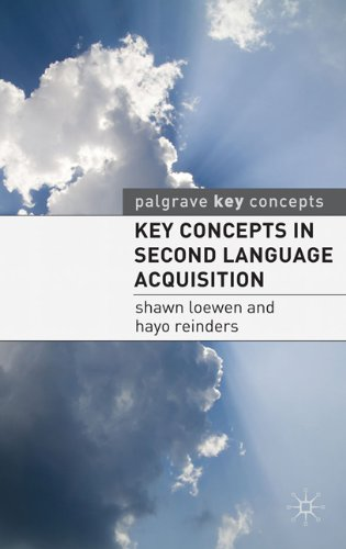 Key Concepts in Second Language Acquisition (Palgrave Key...