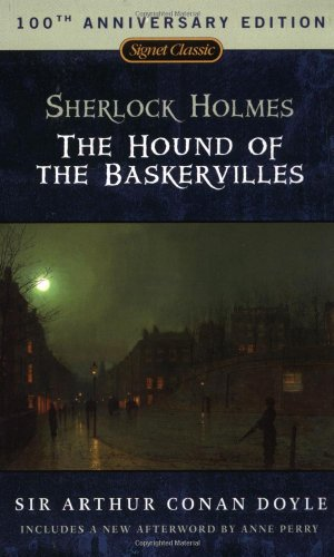 The Hound of the Baskervilles: 150th Anniversary Edition (Signet Classics)