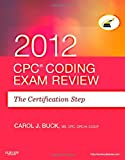 img - for CPC Coding Exam Review 2012: The Certification Step, 1e book / textbook / text book
