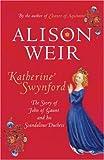 Alison Weir Katherine Swynford