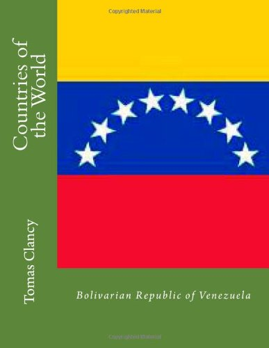 Countries of the World: Bolivarian Republic of Venezuela