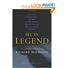 He Is Legend: An Anthology Celebrating Richard Matheson by Christopher Conlon
