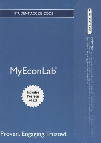 NEW MyEconLab with Pearson eText -- Access Card -- for Essentials of Economics (MyEconLab (Access Codes))