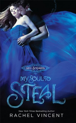 Early Review: My Soul to Steal by Rachel Vincent