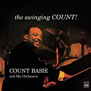 Count Basie and His Orchestra. The Swinging Count