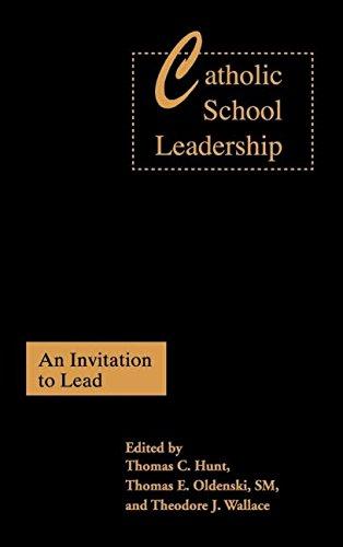 Catholic School Leadership: An Invitation to Lead