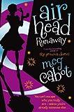 Runaway. Meg Cabot (Airhead Trilogy)