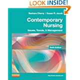 Contemporary Nursing: Issues, Trends, & Management, 6e (Cherry, Contemporary Nursing)