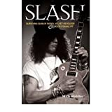 "[ SLASH SURVIVING ""GUNS N' ROSES"", ""VELVET REVOLVER"" AND ROCK'S SNAKE PIT BY STENNING, PAUL](AUTHOR)PAPERBACK"