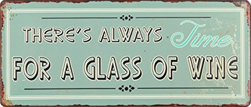 vino-theres-always-time-for-a-glass-of-wine-placa-metalica-retro-31-x-13cm