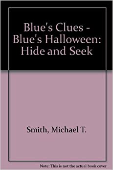 Blue s clues blue s halloween hide and seek 9780439223256 amazon