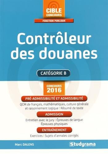 Contrôleur des douanes : Concours 2016